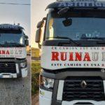 Ruinault:  Este camión es una ruina. Se terminó mi paciencia…